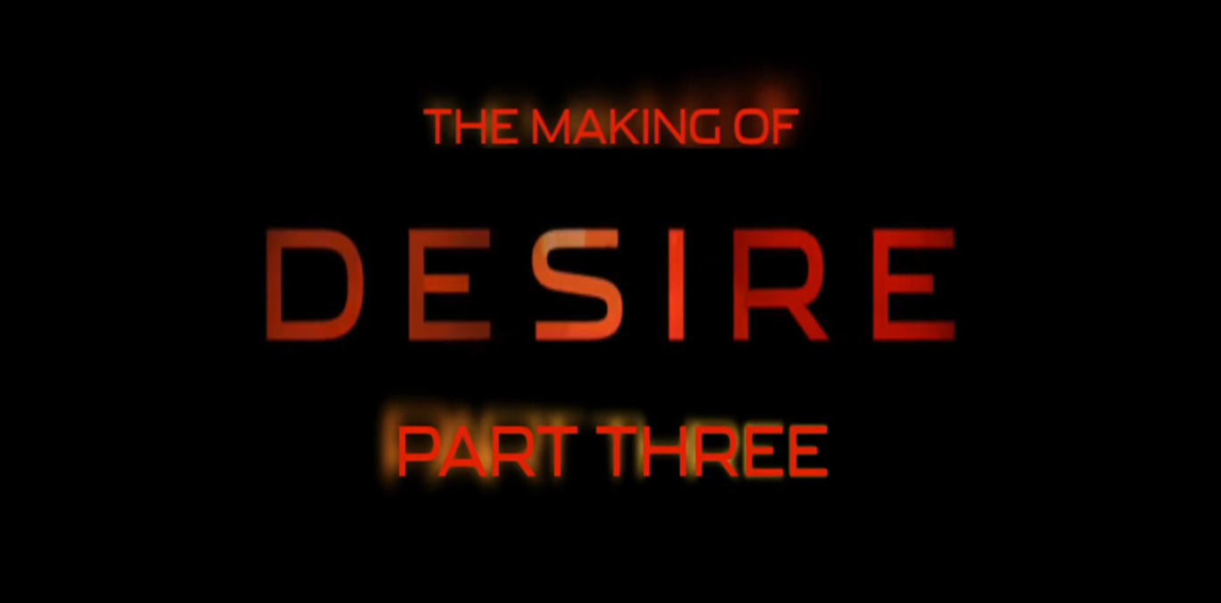 desire-makingof-part three