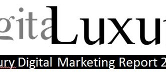 DIGITAL LUXURY MARKETING REPORT 2013
